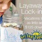 A Vacation Layaway Plan