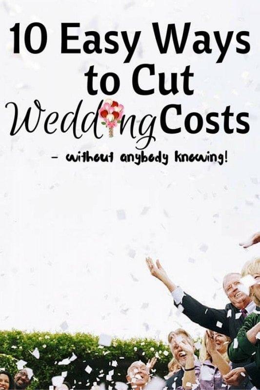 10 Easy Ways To Cut Wedding Costs