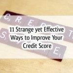 11 Strange but Effective Ways to Improve Your Credit Score
