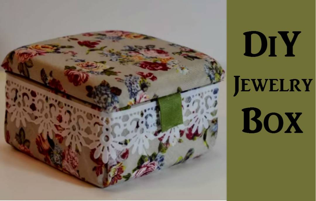 A beautiful jewelry box you can make with your own hands. Put those precious jewelries in one place.