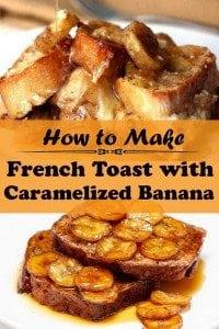 Caramelized Banana French Toast - Grandma Style Breakfast Recipe - The ...