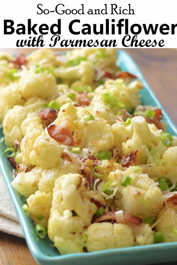 Baked cauliflower with Parmesan cheese has that nutty rich flavor that'll make you crave for more. This is the ideal dish to beat those cold dreary days. Super tender and sweet, it'll make your palate sing!