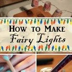 DIY Fairy Lights: Bring Happiness to your Room at Night