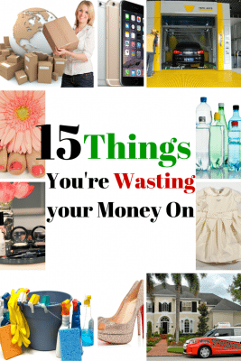15 Things You're Wasting your Money On