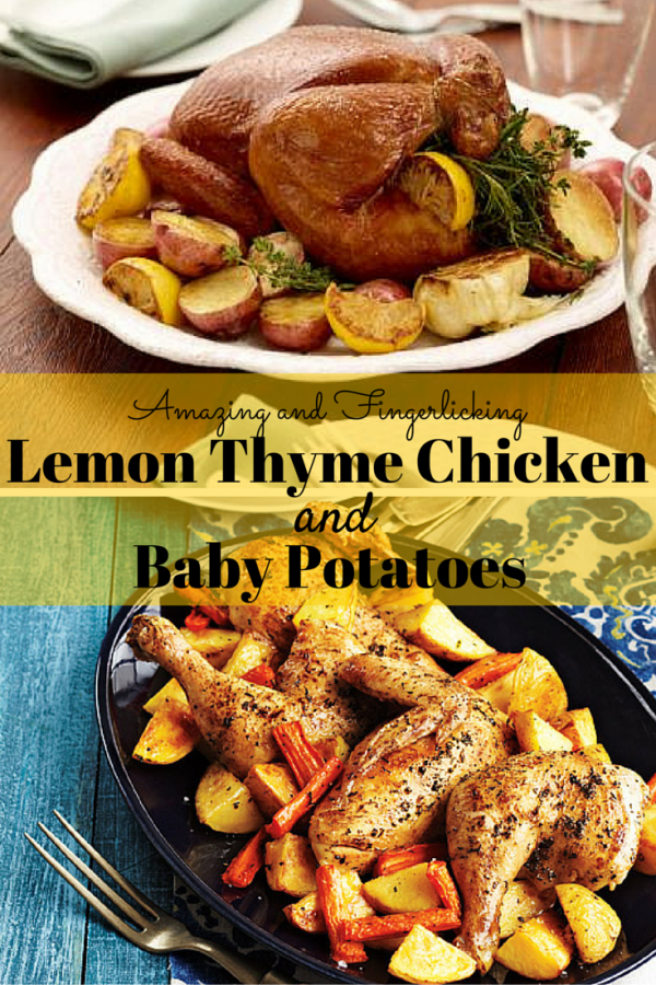 Lemon Thyme Chicken and Baby Potatoes: Surprisingly ...
