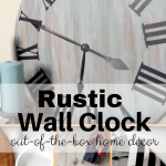 DIY Rustic Wall Clock: An Elegant Decor at Just Half the Cost!