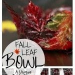DIY Fall Leaf Bowl: A Creative Way to Get your Home Ready for Fall
