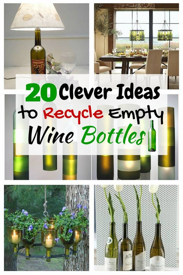 20 clever ideas to recycle empty wine bottles the budget for Reuse wine bottles ideas