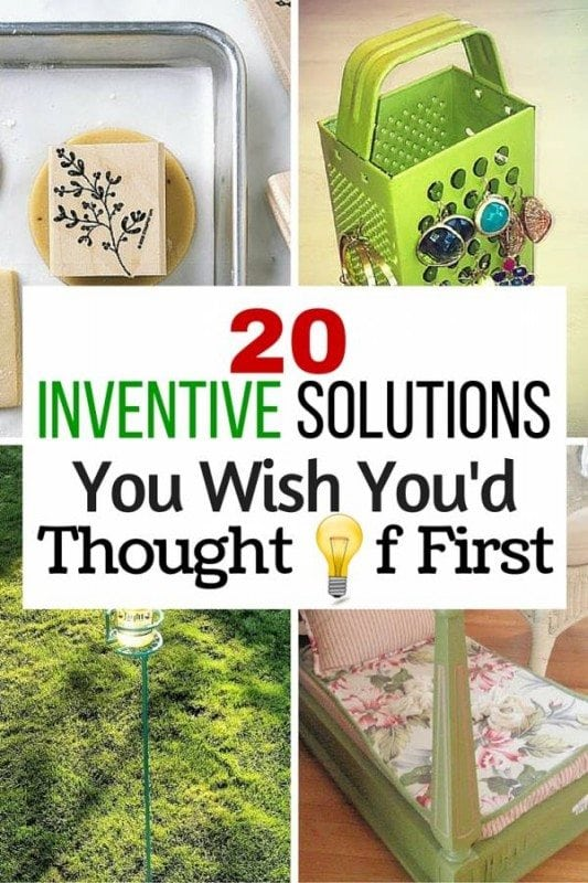 Why didn't I think of that? Here are 20 inventive solutions that will surely blow your mind.
