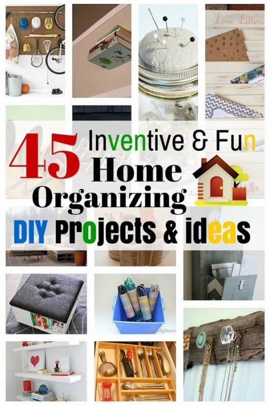 45 Inventive Fun Home Organizing Diy Projects Ideas