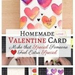 Homemade Valentine Card: Make that Special Someone Feel Extra Special