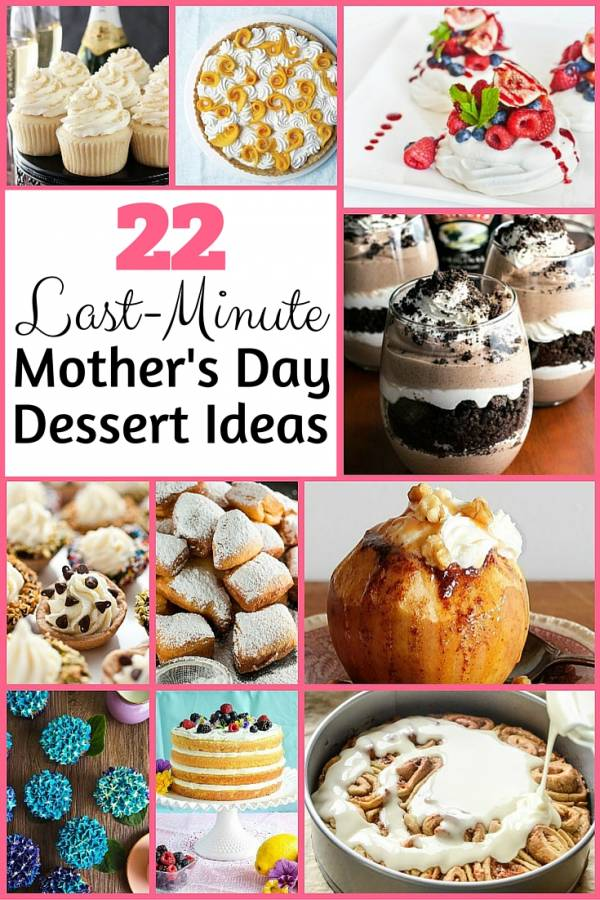 22 last-minute mother u0026 39 s day dessert ideas