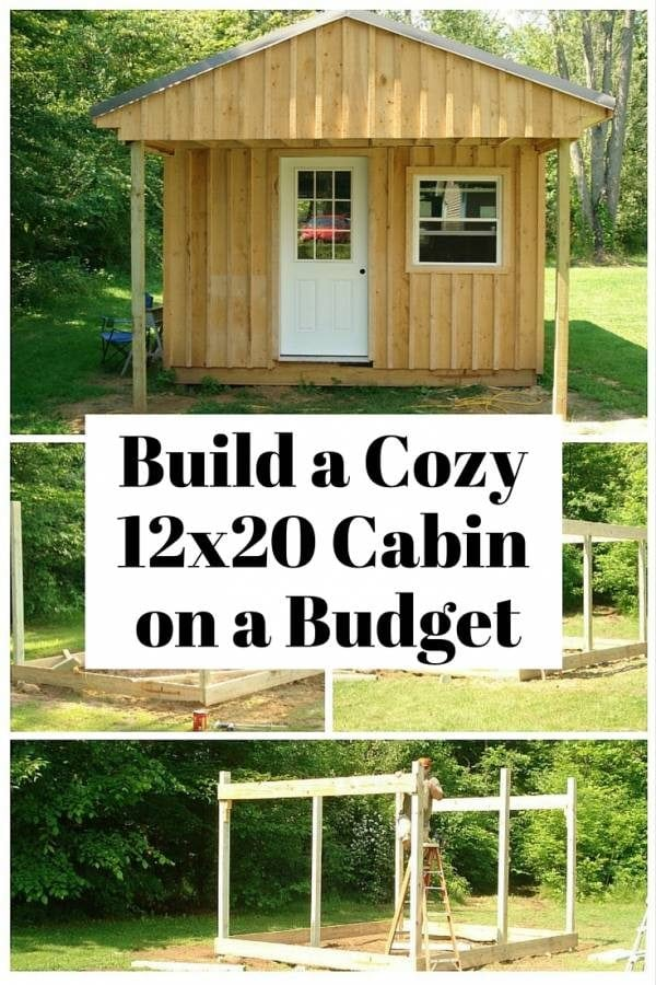 How to build a 12 x 20 cabin on a budget the budget diet for How to build a small cabin with a loft