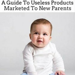 9 Useless Products Marketed to New Parents