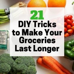 21 Food Storage Tips to Make Your Groceries Last Longer