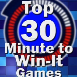 top 30 Minute to Win it Games Poster