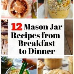 <thrive_headline click tho-post-169313 tho-test-60>12 Mason Jar Recipes from Breakfast to Dinner</thrive_headline>