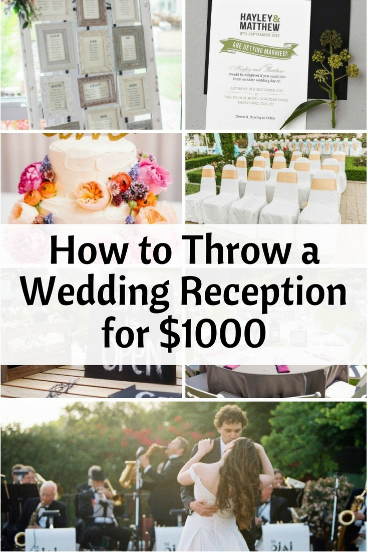 How to Throw a Wedding Reception for $1000 - The Budget Diet