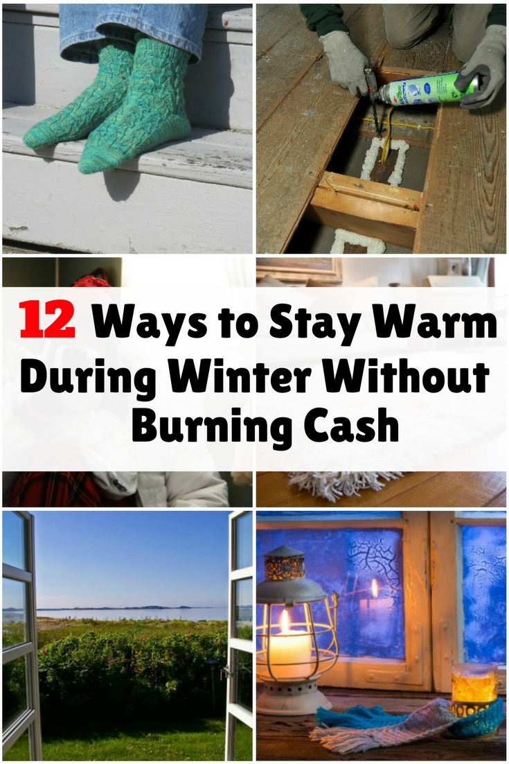 Warming up for winter doesn't have to be expensive. Follow the inexpensive tips on how to stay during cold days.