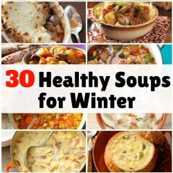 <thrive_headline click tho-post-170336 tho-test-102>30 Healthy Soups for Winter</thrive_headline>