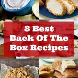 8 Back of the Box Recipes That You Need to Try