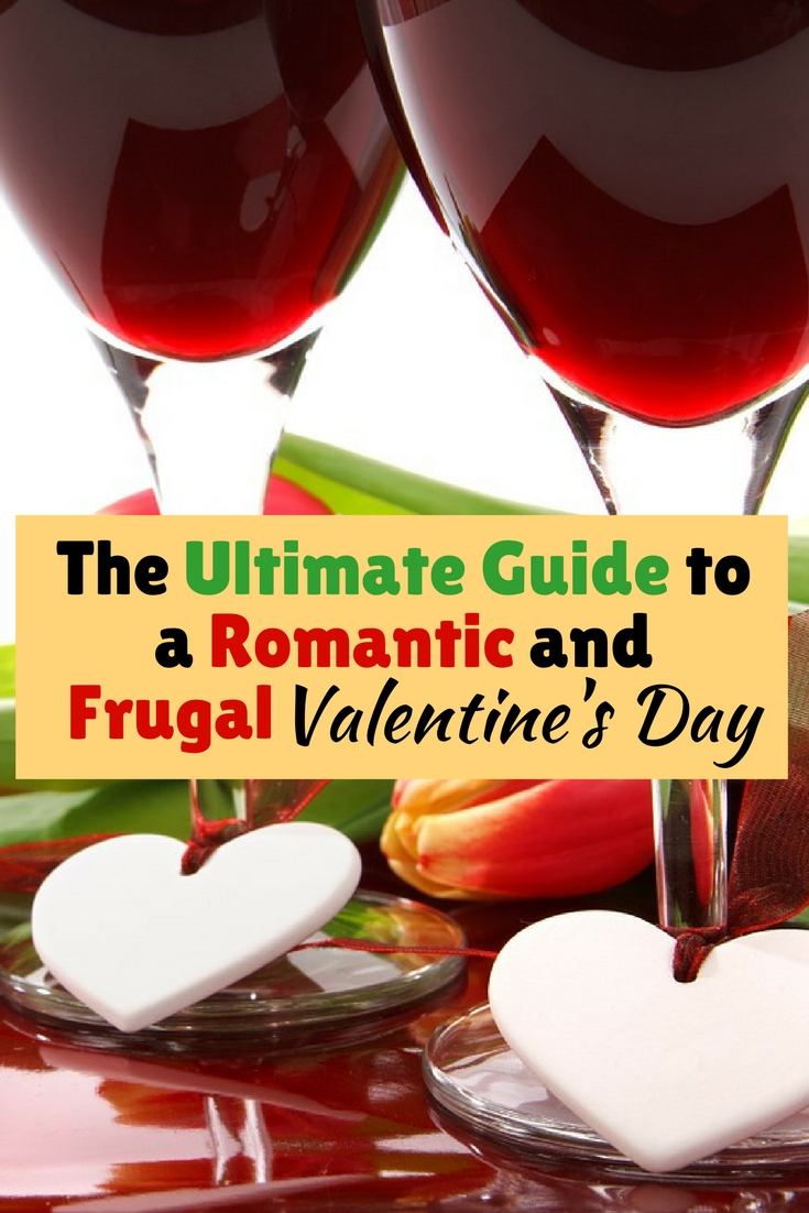 The Ultimate Guide To A Romantic And Frugal Valentines