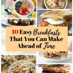 <thrive_headline click tho-post-170618 tho-test-119>10 Easy Breakfasts That You Can Make Ahead of Time</thrive_headline>