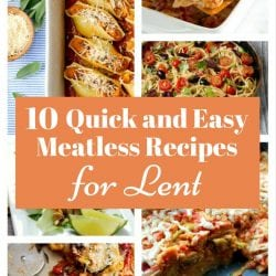 <thrive_headline click tho-post-170685 tho-test-118>10 Quick and Easy Meatless Recipes for Lent</thrive_headline>