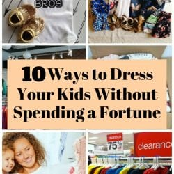 <thrive_headline click tho-post-170495 tho-test-127>10 Ways to Dress Your Kids Without Spending a Fortune</thrive_headline>