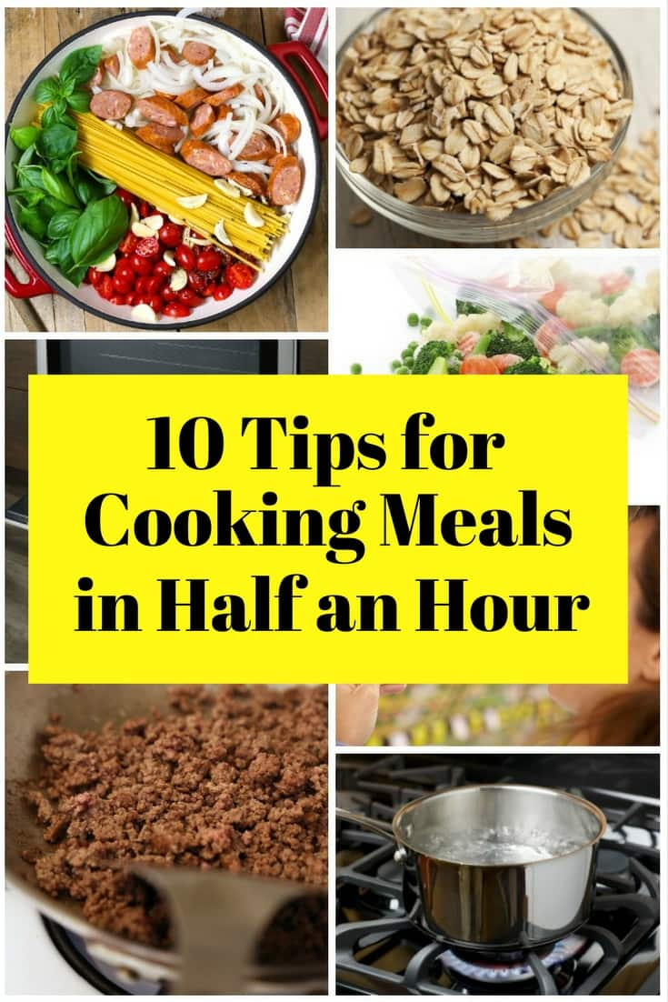 After a long day at work, you are still burden by the fact that you need to cook dinner. You don't have to wait for hours for the food to be ready because you can have the meal in just half an hour with the help of these tips.