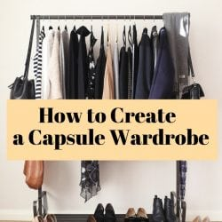 <thrive_headline click tho-post-171099 tho-test-140>How to Create a Capsule Wardrobe</thrive_headline>