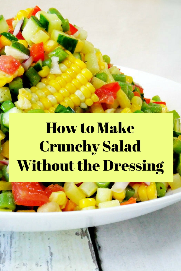 how to make crunchy salad without the dressing
