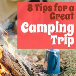 <thrive_headline click tho-post-180495 tho-test-157>8 Tips for a Great Camping Trip</thrive_headline>