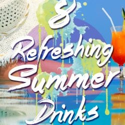 <thrive_headline click tho-post-202368 tho-test-170>8 Refreshing Summer Drinks</thrive_headline>