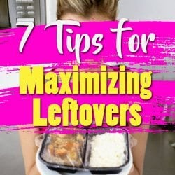 <thrive_headline click tho-post-196700 tho-test-164>7 Tips for Maximizing Leftovers</thrive_headline>