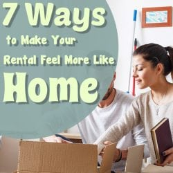 <thrive_headline click tho-post-192262 tho-test-162>7 Ways to Make Your Rental Feel More Like Home</thrive_headline>