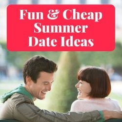 Fun & Cheap Summer Date Ideas