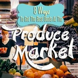 <thrive_headline click tho-post-220729 tho-test-180>8 Ways To Get The Best Deals At The Produce Market</thrive_headline>