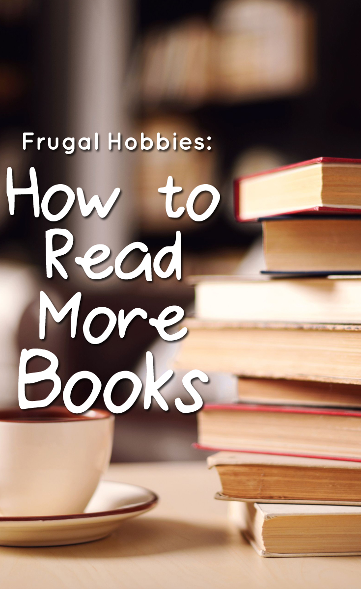 Cheap Health Insurance >> Frugal Hobbies: How to Read More Books - The Budget Diet