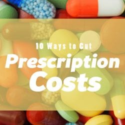 <thrive_headline click tho-post-203046 tho-test-175>10 Ways to Cut Prescription Costs</thrive_headline>