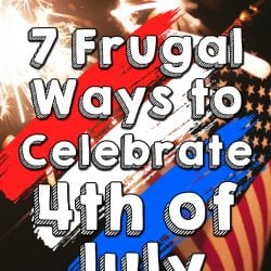 <thrive_headline click tho-post-200686 tho-test-165>7 Frugal Ways to Celebrate 4th of July</thrive_headline>