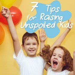 <thrive_headline click tho-post-220712 tho-test-179>7 Tips for Raising Unspoiled Kids</thrive_headline>