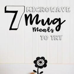 <thrive_headline click tho-post-237534 tho-test-185>7 Microwave Mug Meals to Try</thrive_headline>