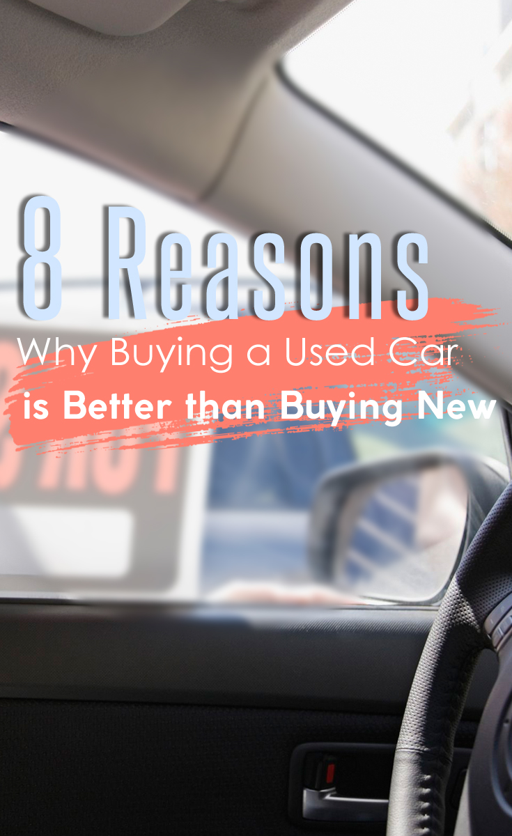 8 Reasons Why Buying a Used Car is Better than Buying New - The ...