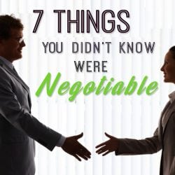 <thrive_headline click tho-post-232351 tho-test-183>7 Things You Didn't Know Were Negotiable</thrive_headline>