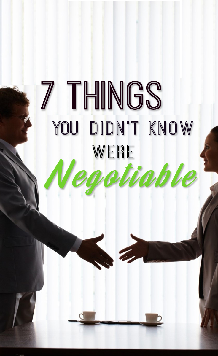 7 Things You Didn't Know Were Negotiable