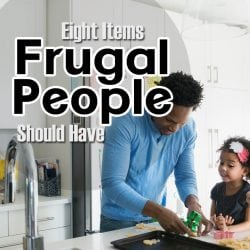 <thrive_headline click tho-post-279663 tho-test-199>Eight Items Frugal People Should Have</thrive_headline>