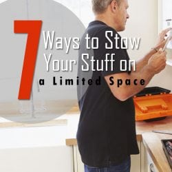 7 Ways to Stow Your Stuff on a Limited Space