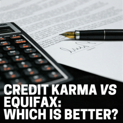 Credit Karma vs Equifax: Which is Better?