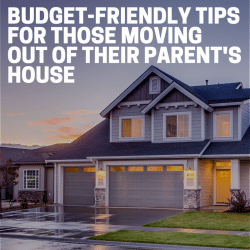budget friendly moving out of parent's house